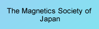 The Magnetics Society of Japan